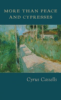 More Than Peace and Cypresses, Cassells, Cyrus
