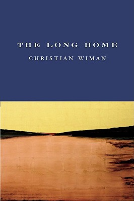 The Long Home, Christian Wiman