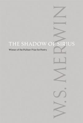 The Shadow of Sirius, Merwin, W.S.