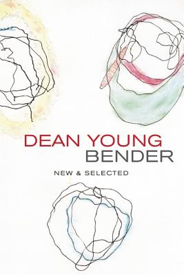 Image for Dean Young Bender: New and Selected Poems