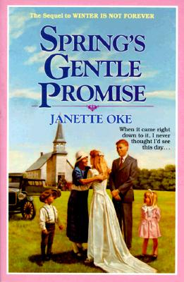 Image for Spring's Gentle Promise (Seasons of the Heart (Paperback))