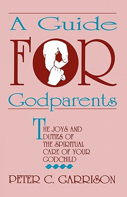 Image for A Guide For Godparents