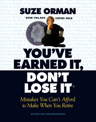 Image for YouVe Earned It, Dont Lose It : Mistakes You Cant Afford to Make When You Retire