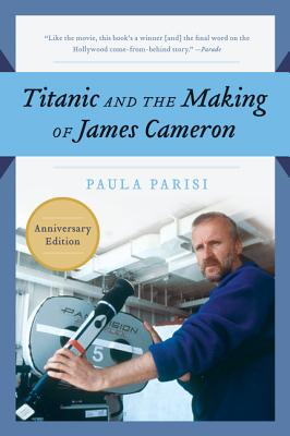 Image for Titanic and the Making of James Cameron