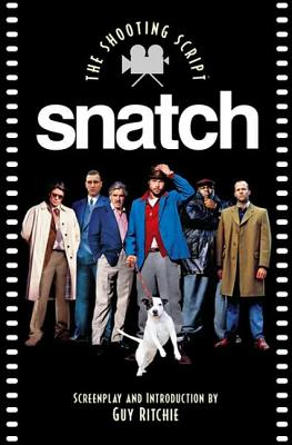 Image for Snatch: The Shooting Script (Newmarket Shooting Script)