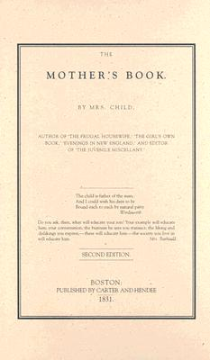 Mother's Book, Lydia Child
