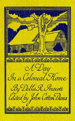 Image for Day in a Colonial Home