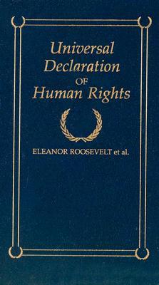 Universal Declaration of Human Rights (Little Books of Wisdom), Eleanor Roosevelt et al.