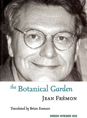 The Botanical Garden (Green Integer), Fremon, Jean