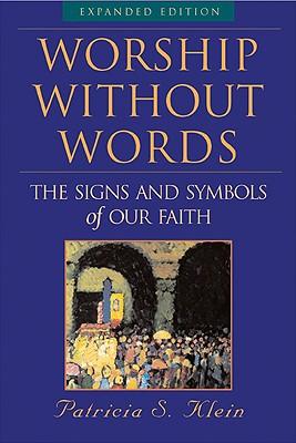 Worship Without Words, Klein, Patricia