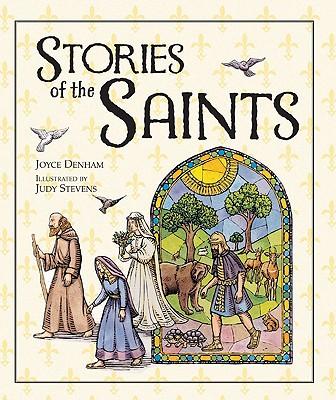 Stories of the Saints, JOYCE DENHAM