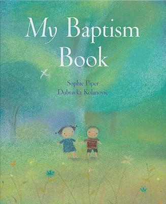 My Baptism Book, SOPHIE PIPER