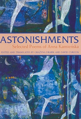 Image for Astonishments: Selected Poems of Anna Kamienska - paperback edition