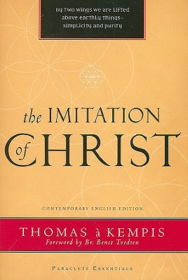 Imitation of Christ (Paraclete Essential), A KEMPIS THOMAS