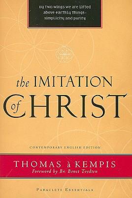 Imitation of Christ (Paraclete Essential), A KEMPIS THOMAS