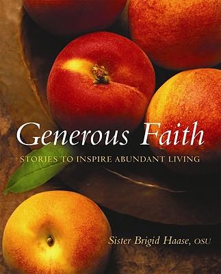 Image for Generous Faith: Stories to Inspire Abundant Living