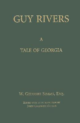 Image for Guy Rivers: A Tale of Georgia (The Simms Series)