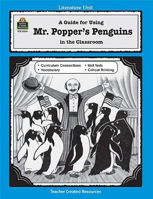 Image for A Guide for Using Mr. Popper's Penguins in the Classroom (Literature Units)