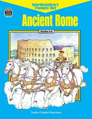Image for Ancient Rome (Interdisciplinary Thematic Unit)