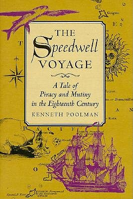 Image for THE SPEEDWELL VOYAGE : A tale of piracy and mutiny in the eighteenth century
