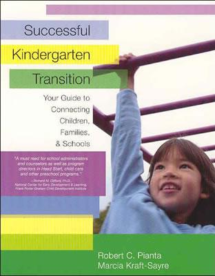 Image for Successful Kindergarten Transition: Your Guide to Connecting Children, Families, and Schools