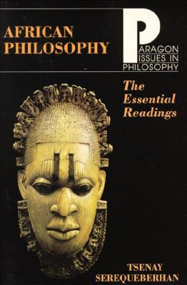 Image for African Philosophy: The Essential Readings (Paragon Issues in Philosophy)