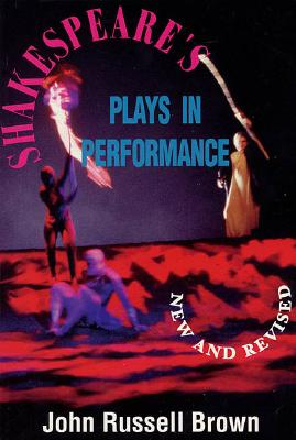 Image for Shakespeare's Plays In Performance (Applause Acting Series)
