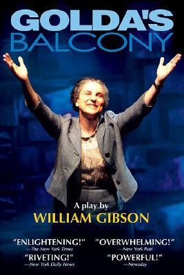 Golda's Balcony: A Play, Gibson, William
