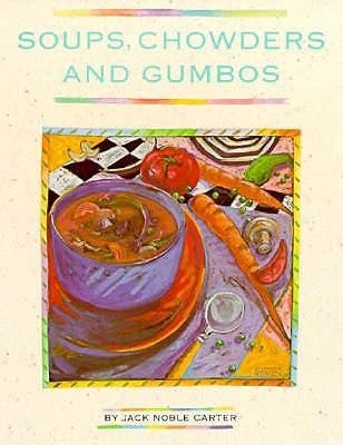 Image for SOUPS  CHOWDERS AND GUMBOS