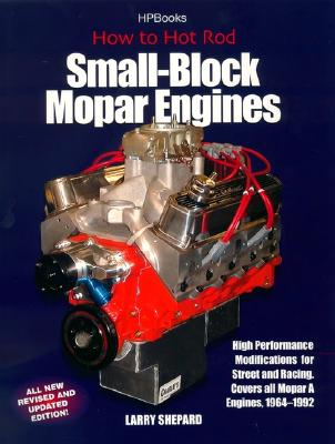 How to Hot Rod Small-Block Mopar Engines, Shepard, Larry