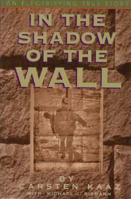Image for In the Shadow of the Wall