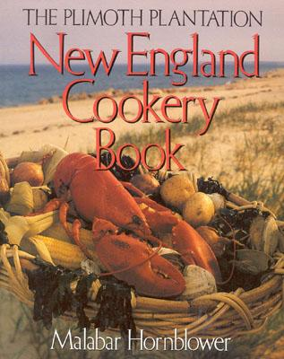 Image for The Plimoth Plantation New England Cookery Book