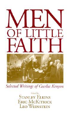 Image for Men of Little Faith: Selected Writings of Cecelia Kenyon