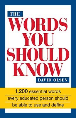 WORDS YOU SHOULD KNOW : 1200 ESSENTIAL W, DAVID OLSEN