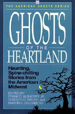 Image for Ghosts of the Heartland (American Ghosts)