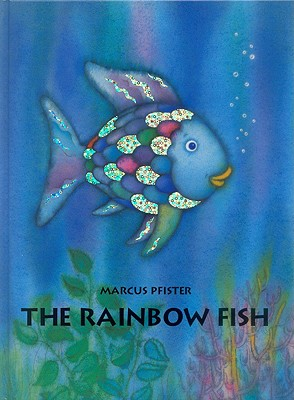 The Rainbow Fish *** TEMPORARILY OUT OF STOCK ***, Marcus Pfister