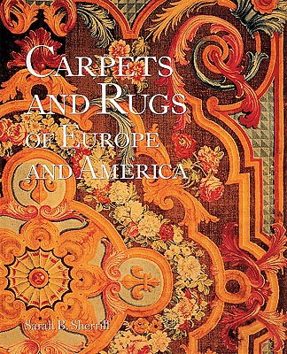 Image for Carpets and Rugs of Europe and America