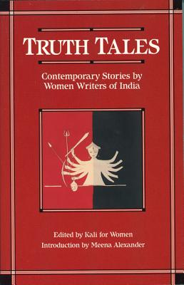 Image for Truth Tales: Contemporary Stories by Women Writers of India