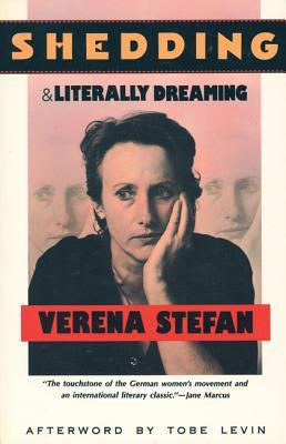 Shedding, & Literally Dreaming, Stefan, Verena; Moore, Johanna Steigleder; Weckmueller, Beth E.; Albert, Johanna; Levin, Tobe