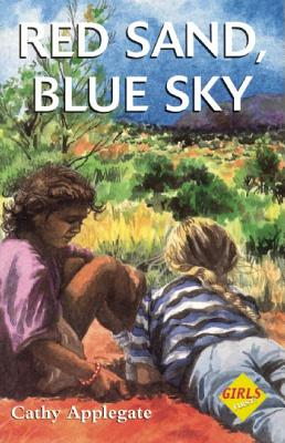 Red Sand Blue Sky (Girls First!), Applegate, Cathy