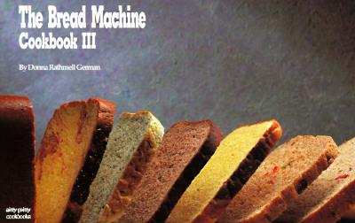 Image for BREAD MACHINE COOKBOOK III