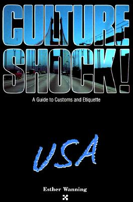 Image for Culture Shock, USA: A Guide to Customs and Etiquette