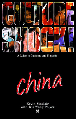 Image for Culture Shock! China ( A Survival Guide to Customs & Etiquette)