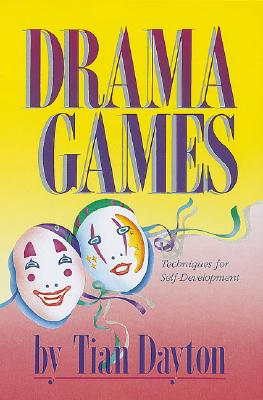 Image for Drama Games: Techniques for Self-Development
