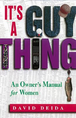 Image for It's A Guy Thing: A Owner's Manual for Women