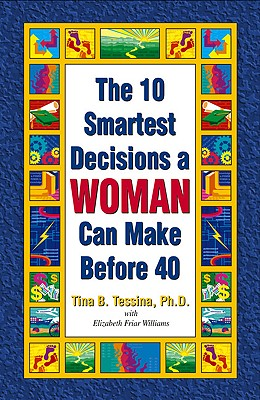 Image for The 10 Smartest Decisions a Woman Can Make Before 40