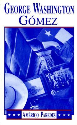 Image for George Washington Gomez: A Mexicotexan Novel