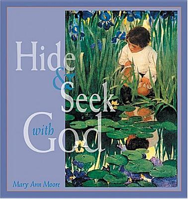 Image for Hide and Seek with God