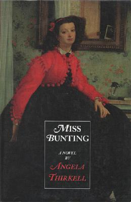 Image for Miss Bunting (Angela Mackail Thirkell Works)