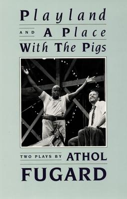 Image for Playland and A Place with the Pigs